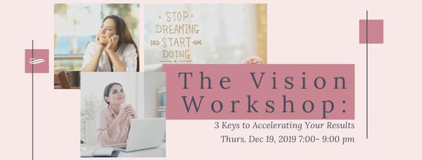 Vision Workshop with Rajika Mahan